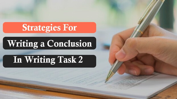 IELTS writing task 2 conclusion writing strategies