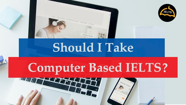 should-i-take-computer-based-ielts